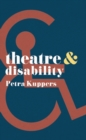 Theatre and Disability - eBook