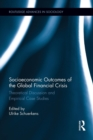 Socioeconomic Outcomes of the Global Financial Crisis : Theoretical Discussion and Empirical Case Studies - Book