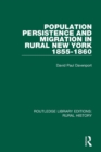 Population Persistence and Migration in Rural New York, 1855-1860 - Book