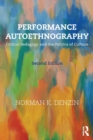 Performance Autoethnography : Critical Pedagogy and the Politics of Culture - Book