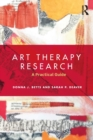 Art Therapy Research : A Practical Guide - Book