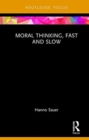 Moral Thinking, Fast and Slow - Book