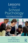 Lessons from School Psychology : Practical Strategies and Evidence-Based Practice for Professionals and Parents - Book