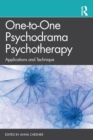 One-to-One Psychodrama Psychotherapy : Applications and Technique - Book