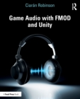 Game Audio with FMOD and Unity - Book