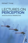 Lectures on Perception : An Ecological Perspective - Book