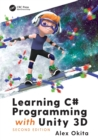 Learning C# Programming with Unity 3D, second edition - Book