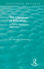 The Literature of Education : A Critical Bibliography 1945-1970 - Book