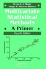 Multivariate Statistical Methods : A Primer, Fourth Edition - Book