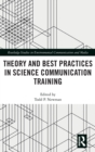 Theory and Best Practices in Science Communication Training - Book