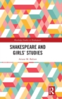 Shakespeare and Girls' Studies - Book