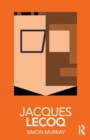Jacques Lecoq - Book