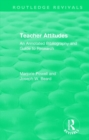 Teacher Attitudes : An Annotated Bibliography and Guide to Research - Book