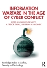 Information Warfare in the Age of Cyber Conflict - Book