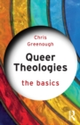 Queer Theologies: The Basics - Book