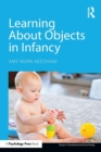 Learning About Objects in Infancy - Book