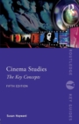 Cinema Studies : The Key Concepts - Book