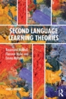 Second Language Learning Theories : Fourth Edition - Book