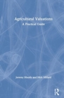 Agricultural Valuations : A Practical Guide - Book