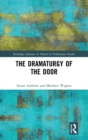 The Dramaturgy of the Door - Book