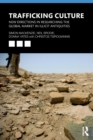 Trafficking Culture : New Directions in Researching the Global Market in Illicit Antiquities - Book