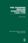 The Changing English Countryside, 1400-1700 - Book