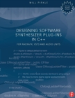 Designing Software Synthesizer Plug-Ins in C++ : For RackAFX, VST3, and Audio Units - Book