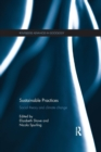 Sustainable Practices : Social Theory and Climate Change - Book