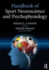 Handbook of Sport Neuroscience and Psychophysiology - Book