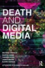 Death and Digital Media - Book