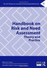 Handbook on Risk and Need Assessment : Theory and Practice - Book