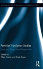 Feminist Translation Studies : Local and Transnational Perspectives - Book