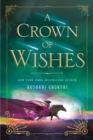 A Crown of Wishes - Book