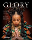 GLORY : Magical Visions of Black Beauty - Book