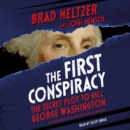 The First Conspiracy (Young Reader's Edition) : The Secret Plot to Kill George Washington - eAudiobook
