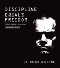 Discipline Equals Freedom : Field Manual: Mk1 MOD1 - Book