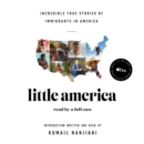 Little America : Incredible True Stories of Immigrants in America - eAudiobook