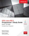 OCA Java SE 8 Programmer I Study Guide (Exam 1Z0-808) - eBook
