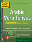 Practice Makes Perfect: Arabic Verb Tenses, Premium Second Edition - Book