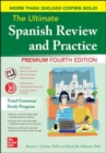 The Ultimate Spanish Review and Practice, Premium Fourth Edition - Book