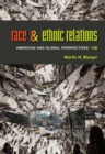 Race and Ethnic Relations : American and Global Perspectives - Book