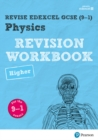 Pearson REVISE Edexcel GCSE (9-1) Physics Higher Revision Workbook: for the 9-1exams for home learning, 2021 assessments and 2022 exams : for the 9-1 exams - Book