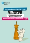 Revise Edexcel GCSE (9-1) History Crime and Punishment in Britain Revision Guide and Workbook : with free online edition - Book