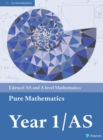 Edexcel AS and A level Mathematics Pure Mathematics Year 1/AS Textbook + e-book - Book