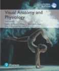 Visual Anatomy & Physiology plus Pearson Mastering A&P with Pearson eText, Global Edition - Book