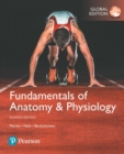 Fundamentals of Anatomy & Physiology, Global Edition - Book