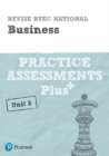 Revise BTEC National Business Unit 3 Practice Assessments Plus - Book