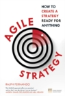 Agile Strategy : How to create a strategy ready for anything - Book