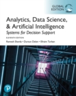 Analytics, Data Science, & Artificial Intelligence: Systems for Decision Support, Global Edition - eBook