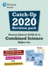 Pearson Edexcel GCSE (9-1) Combined Science Higher tier Catch-up 2020 Revision Pack - Book